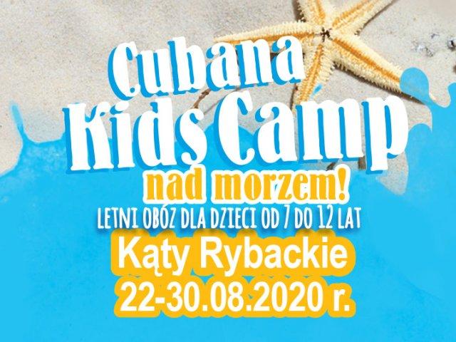 Cubana Kids Camp - Kąty Rybackie 2020