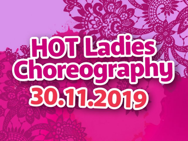 HOT Ladies Choreography