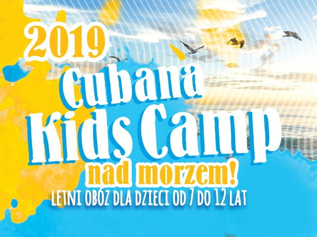 Cubana Kids Camp - Stegna 2019