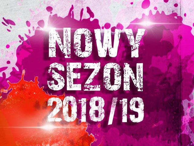 Nowy Sezon 2018/19
