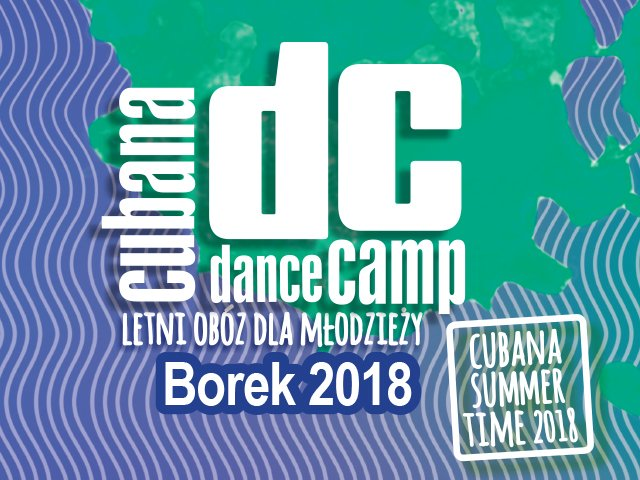 Cubana Dance Camp - Borek 2018