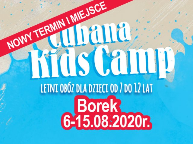 Cubana Kids Camp - Borek 2020