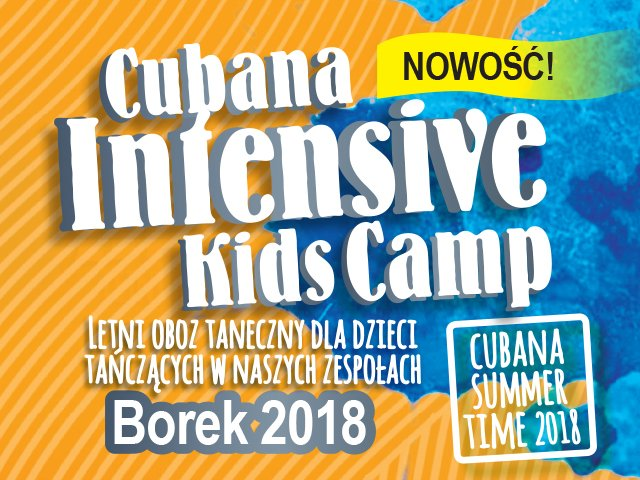 Cubana Intensive Kids Camp - Borek 2018