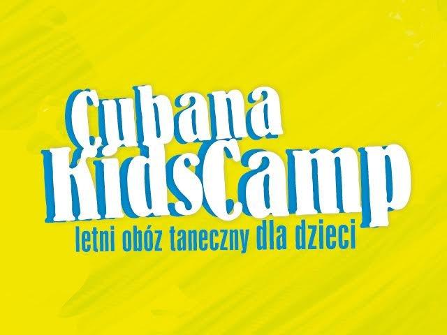 Cubana Kids Camp 2017