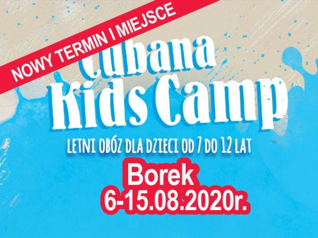Cubana Kids Camp - Borek 2020
