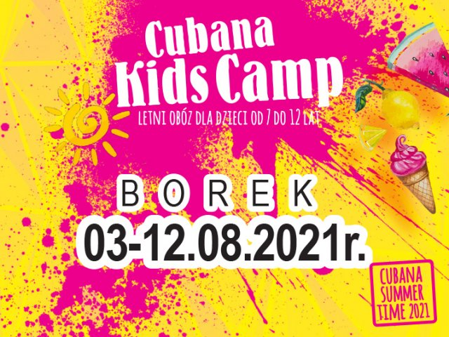 Cubana Kids Camp - Borek 2021